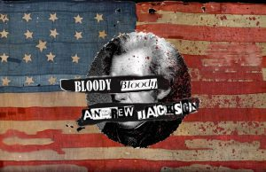 """""""Bloody Bloody Andrew Jackson"""" provides a historical and social commentary in a satirical and self-referential manner. In """"Bloody Bloody,"""" the forth wall is constantly broken to inspire conversation."""